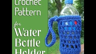 Download Vol 06 - How to crochet a Water Bottle Holder Video