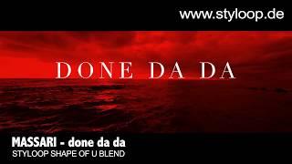 Download MASSARI - done da da (styloop shape of you blend) Video