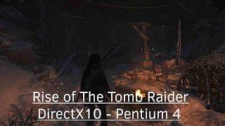 Download ✸ Rise of The Tomb Raider on DirectX10 GPU (DX10) & Pentium 4 Video