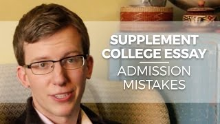 Download Supplement College Essay: 3 Examples Of Bad Sentences/ Admissions Mistakes Video