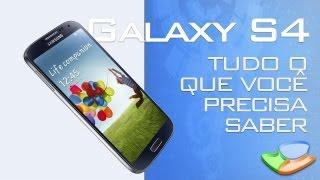 Download Samsung Galaxy S4: tudo o que você precisa saber (resumo do evento) - Tecmundo Video