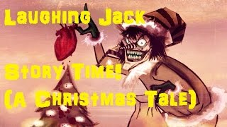 Download Laughing Jack Story Time (A Christmas Tale) Video