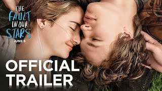 Download The Fault In Our Stars | Official Trailer [HD] | 20th Century FOX Video