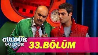 Download Güldür Güldür Show 33. Bölüm Full HD Tek Parça Video