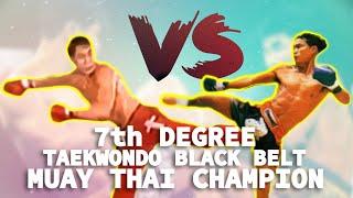 Download 7th Degree Taekwondo Blackbelt vs. Muay Thai Champion Video