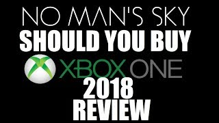 Download No Man's Sky! Should you buy on XBOX ONE? REVIEW 2018 Video