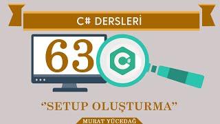 Download C# Ders 63 Setup Oluşturma Video