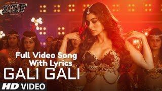 Download KGF: Gali Gali Lyrics Full Video Song | Neha Kakkar | Mouni Roy | Tanishk Bagchi Rashmi Virag Video