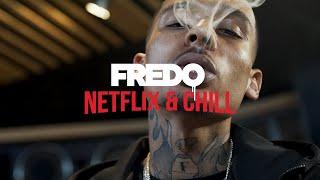 Download Fredo - Netflix & Chill Video