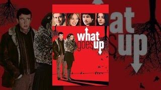Download What Goes Up Video