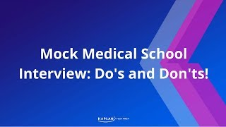 Download Mock Medical School Interview: Do's and Don'ts! Video