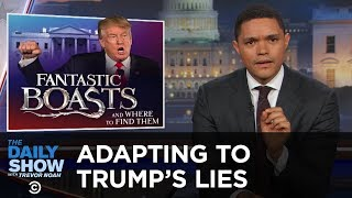 Download Adapting to Donald Trump's Lies: The Daily Show Video