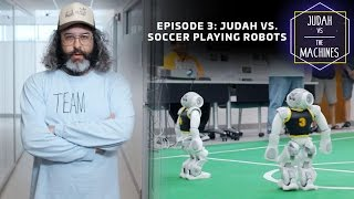 Download Judah vs soccer playing robots Video