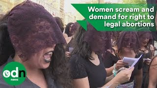 Download Women scream and demand for right to legal abortions Video