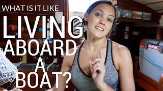 Download 9] The Reality of Living Aboard a Sailboat   Abandon Comfort Video