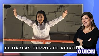 Download El hábeas corpus de Keiko - Sin Guion con Rosa María Palacios Video