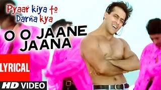 Download O O Jaane Jaana Full Song with Lyrics | Pyar Kiya Toh Darna Kya | Salman Khan, Kajol Video