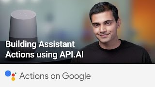 Download Actions on Google: Building Assistant Actions using API.AI Video