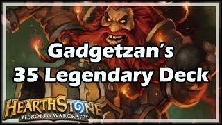 Download [Hearthstone] Gadgetzan's 35 Legendary Deck Video