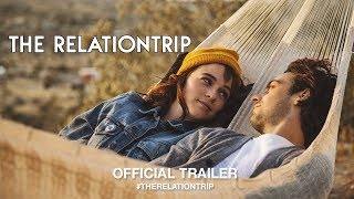 Download The Relationtrip (2018) | Official Trailer HD Video