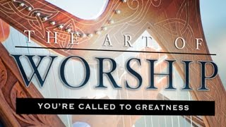 Download Rebuilding the Tabernacle of DAVID | Catch the HEART of WORSHIP Video