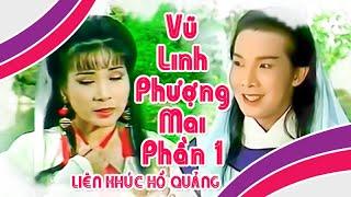 Download Phượng Mai Vũ Linh | Liên khúc hồ quảng PHẦN 1 | Cải Lương Tôi Yêu Video