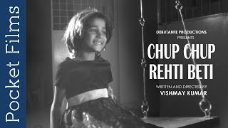 Download Chup Chup Rehti Beti - Hindi Short Film Video