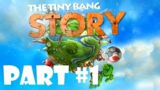 Download The Tiny Bang Story - Walkthrough Part 1 Video
