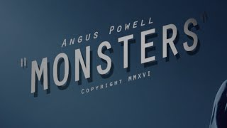 Download Monsters - Angus Powell Video