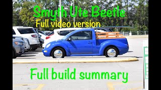 Download Smyth Performance Beetle Ute build Full video Video
