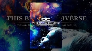 Download This Binary Universe Video