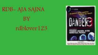 Download RDB-AJA SAJNA-FULL SONG Video