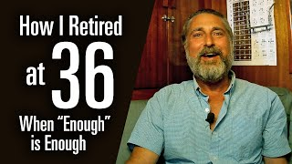 Download How I retired at 36, and spent 20 years sailing (FIRE, Minimalism, and when ″Enough″ is Enough) Video