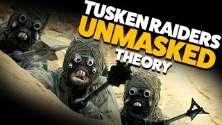 Download What do Tusken Raiders/Jawas Look Like? THEORY Video