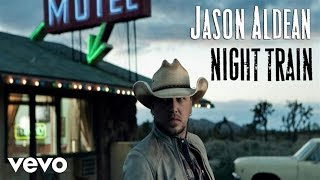 Download Jason Aldean - Night Train (Audio Only) Video