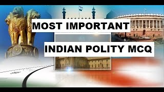 Download MOST IMPORTANT INDIAN POLITY MCQ | SSC CGL/MTS/CHSL/RAILWAY/UPSC/UPSSSC/RAILWAY Video