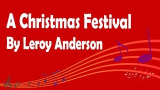 Download A Christmas Festival By Leroy Anderson Video