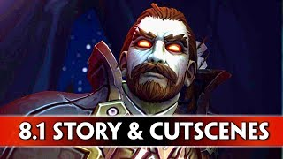 Download World of Warcraft: Battle for Azeroth - All Cutscenes & Story-Driven Stuff in Patch 8.1 Video