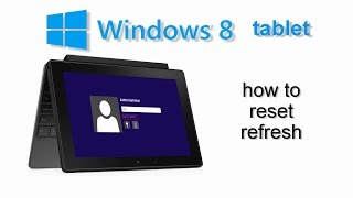 Download How to Factory Reset Windows 8 tablet any model DELL Venue Acer Iconia Lenovo Asus Microsoft Video