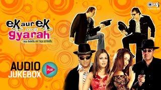 Download Ek Aur Ek Gyarah Audio Songs Jukebox | Govinda, Sanjay Dutt, Shankar Ehsaan Loy | Hindi Songs Video