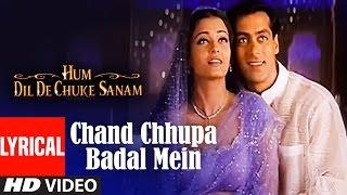 Download Chand Chhupa Badal Mein Lyrical Video   Hum Dil De Chuke Sanam   Salman Khan, Aishwarya Rai Video