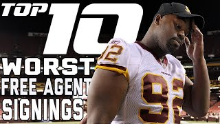 Download Top 10 WORST Big Name Free Agent Signings of All-Time! | NFL Films Video