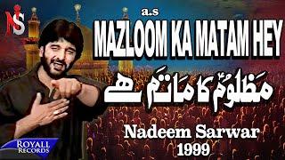 Download Nadeem Sarwar - Mazloom Ka Matam Hai 1999 Video