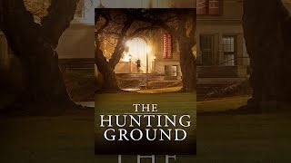 Download The Hunting Ground Video