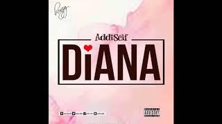 Download Addi Self - Diana (Audio Slide) Video