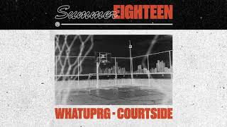 Download WHATUPRG - Courtside Video