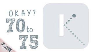 Download Okay - Level 70 to 75 Walkthrough Video