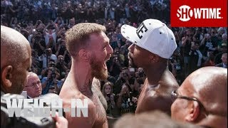Download Mayweather vs. McGregor: Weigh-In | Sat., Aug. 26 on SHOWTIME PPV Video