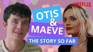 Download Otis & Maeve: The Story So Far | Sex Education Video