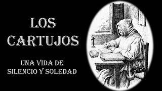 Download LOS CARTUJOS UNA VIDA DE SILENCIO Y SOLEDAD Video